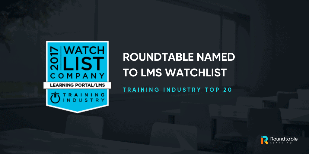 Roundtable named a 2017 Top Training Company to Watch