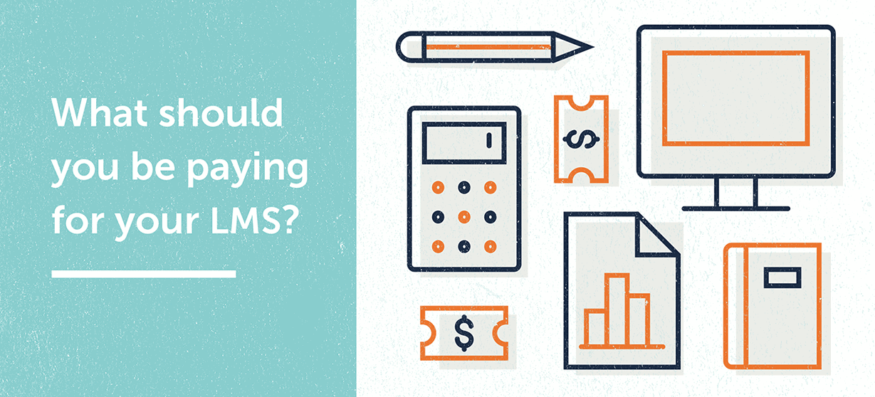 What should you be paying for your LMS?