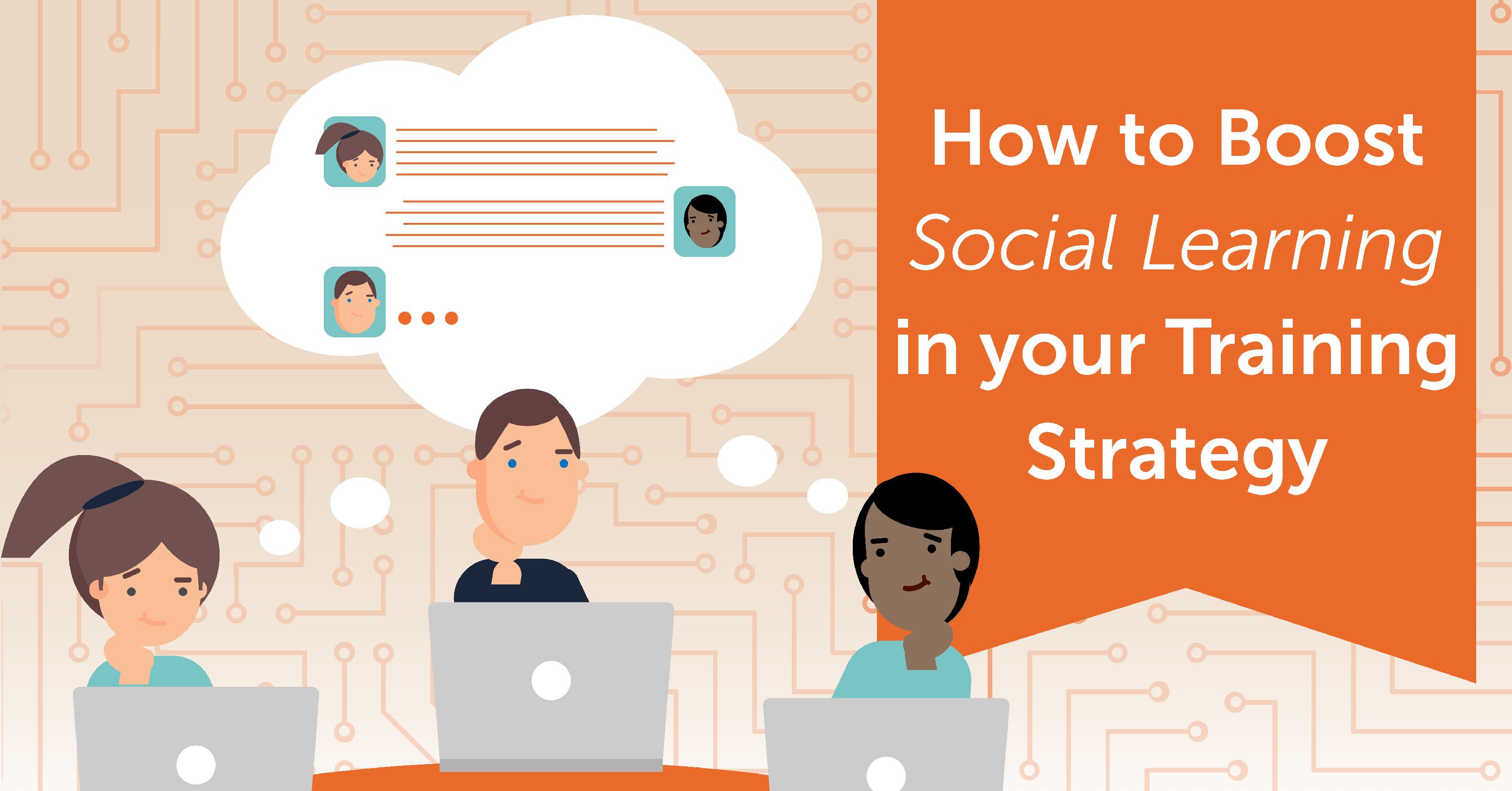 How To Boost Social Learning In Your Training Strategy