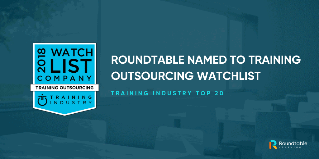 Roundtable named Top 20 Training Outsourcing Company to