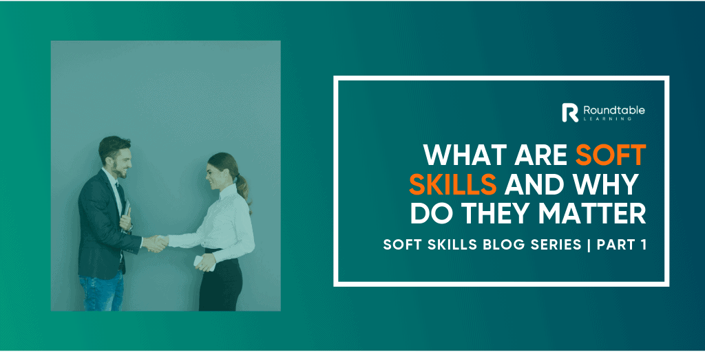 What are soft skills, and why do they matter?