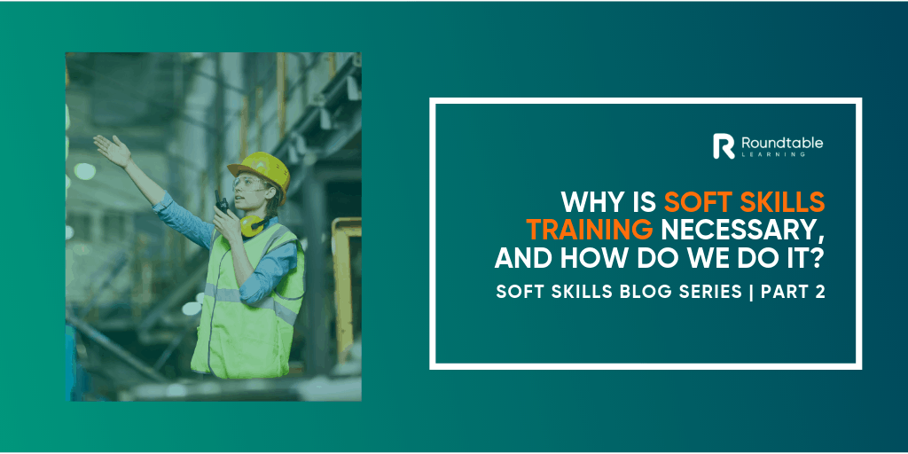 The necessity of soft skills training