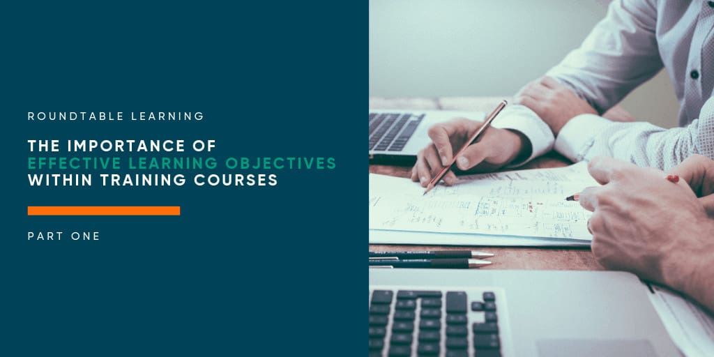 The importance of effective learning objectives