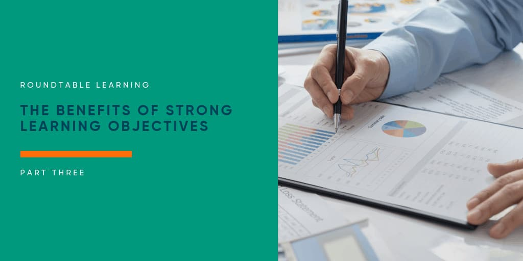 The benefits of strong learning objectives