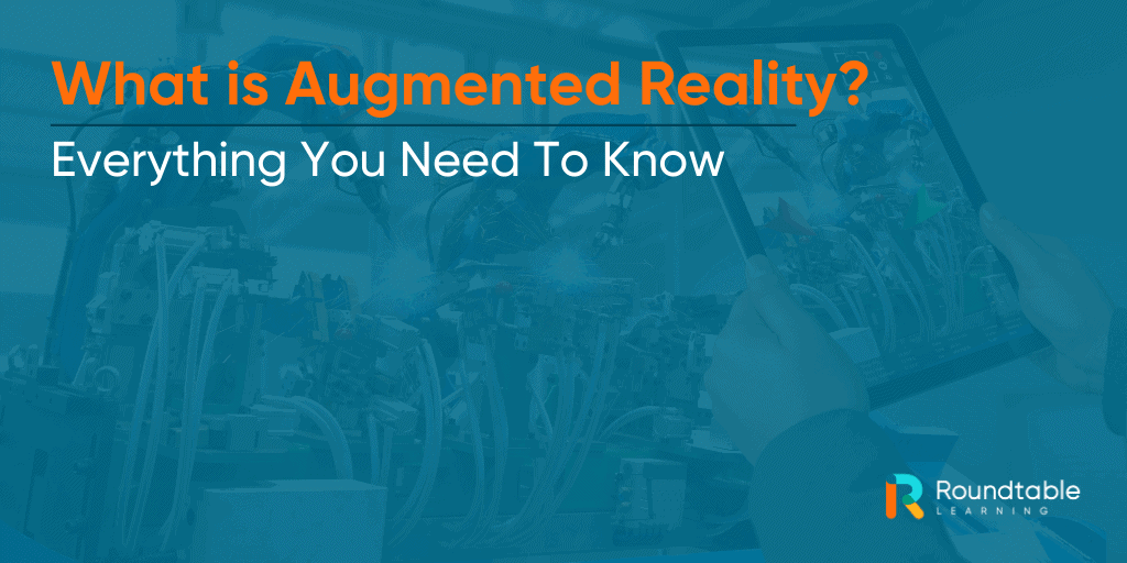 What is Augmented Reality Training? Everything You Need to Know
