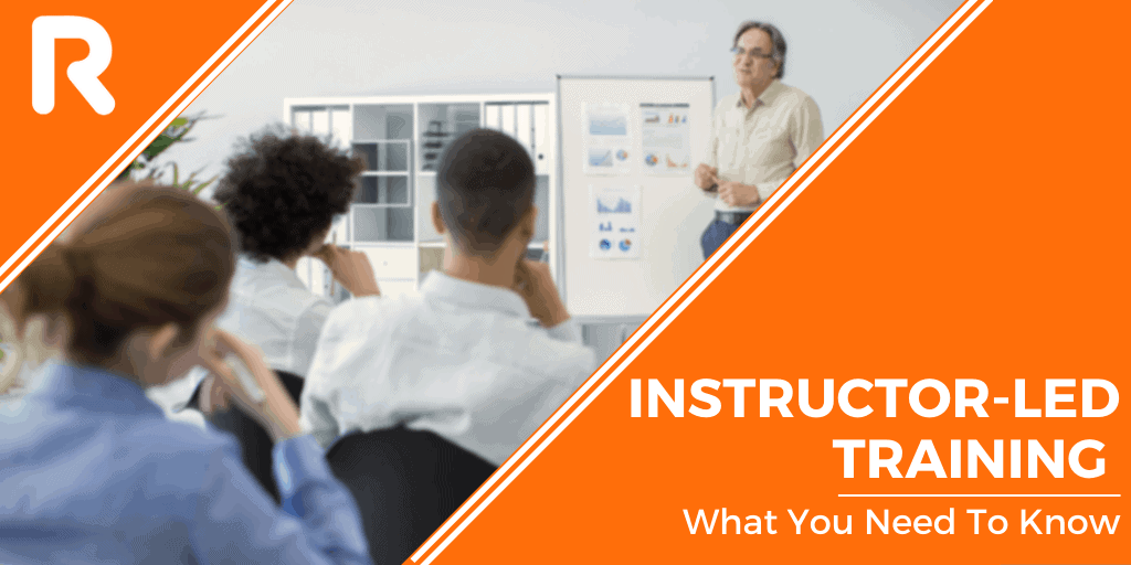 What is Instructor-Led Training? Everything You Need To Know