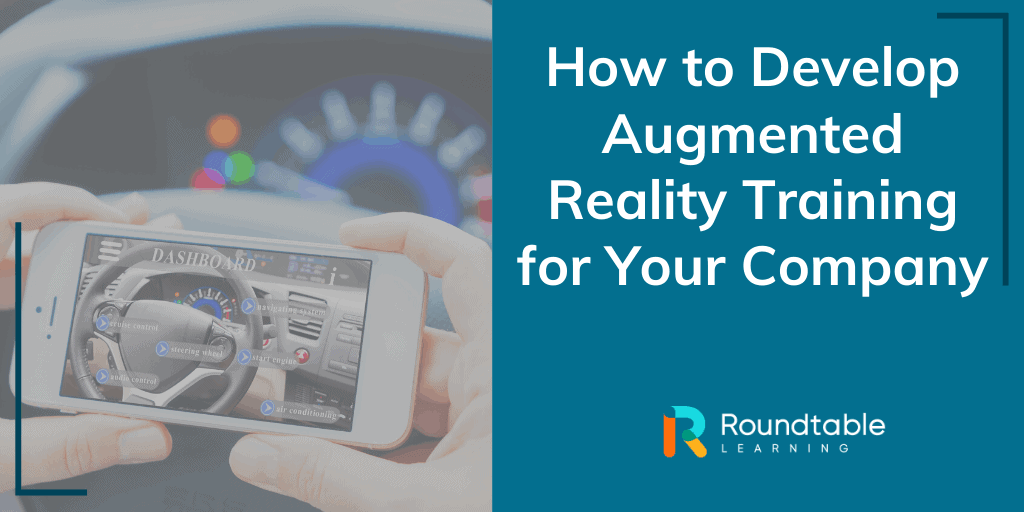 How to Develop Augmented Reality Training for Your Company