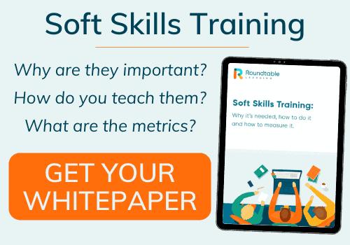 https://roundtablelearning.com/download/soft-skills-training-whitepaper/