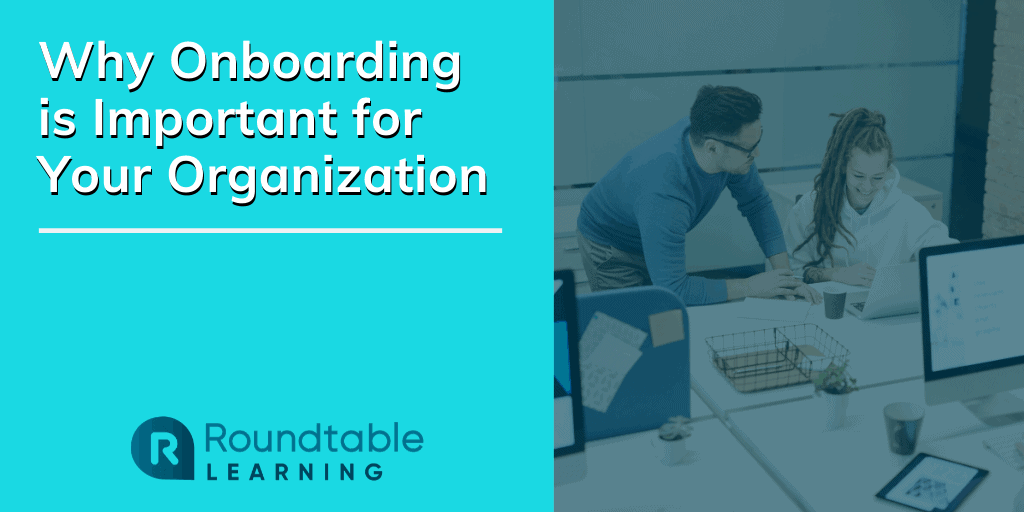 Why is Onboarding Important for Your Organization?