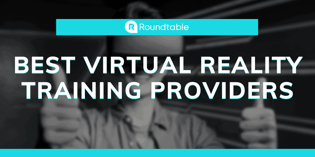 Best Virtual Reality Training Providers