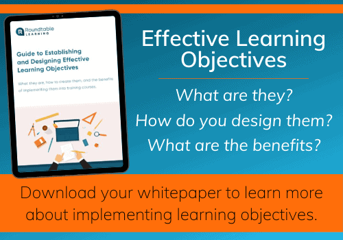 http://roundtablelearning.com/download/guide-to-establishing-and-designing-effective-learning-objectives/