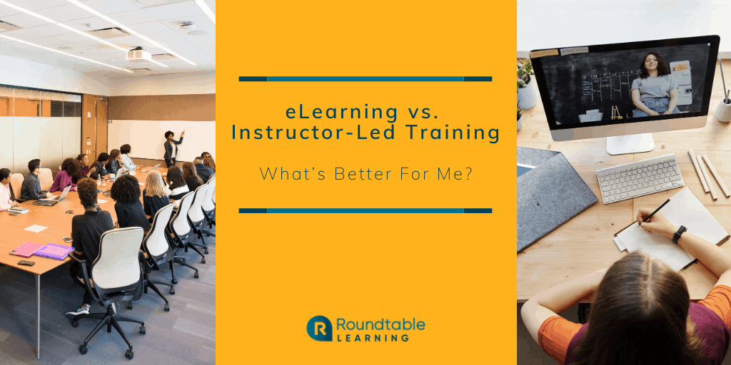 eLearning vs. ILT: What's Better For Me?