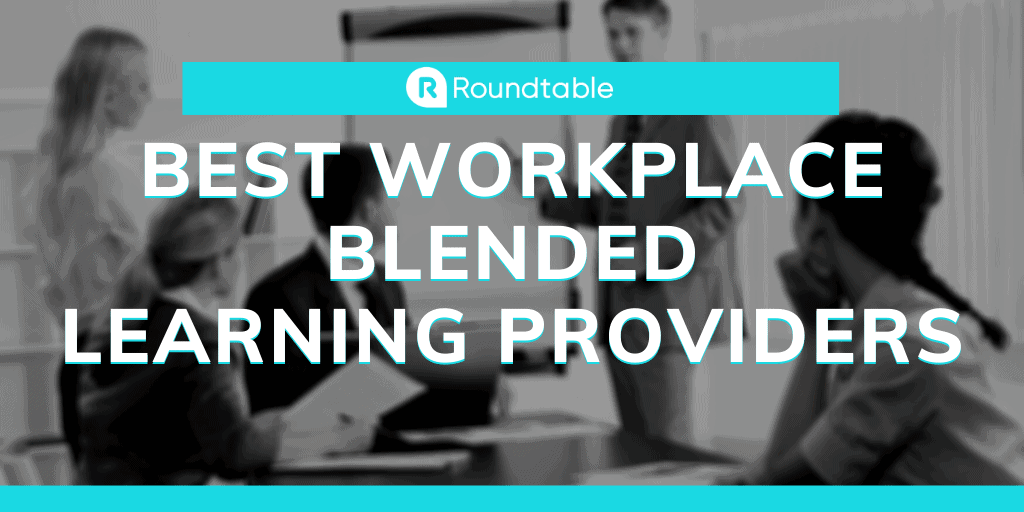 Best Workplace Blended Learning Providers