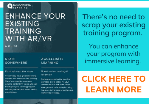 http://roundtablelearning.com/resource/infographic-enhance-your-existing-training-with-ar-vr/
