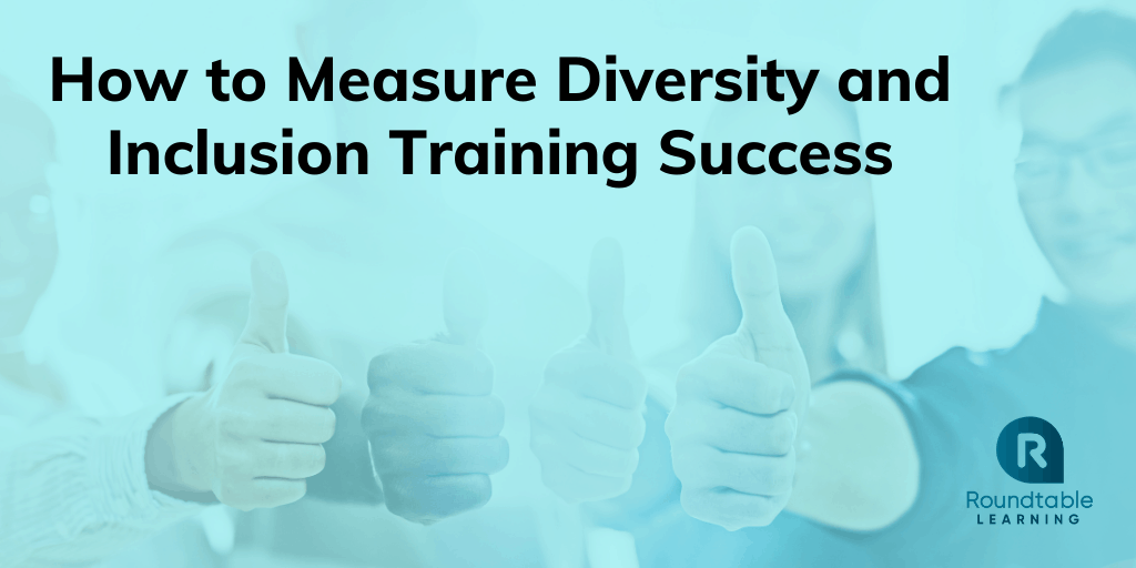 How to Measure Diversity and Inclusion Training Success