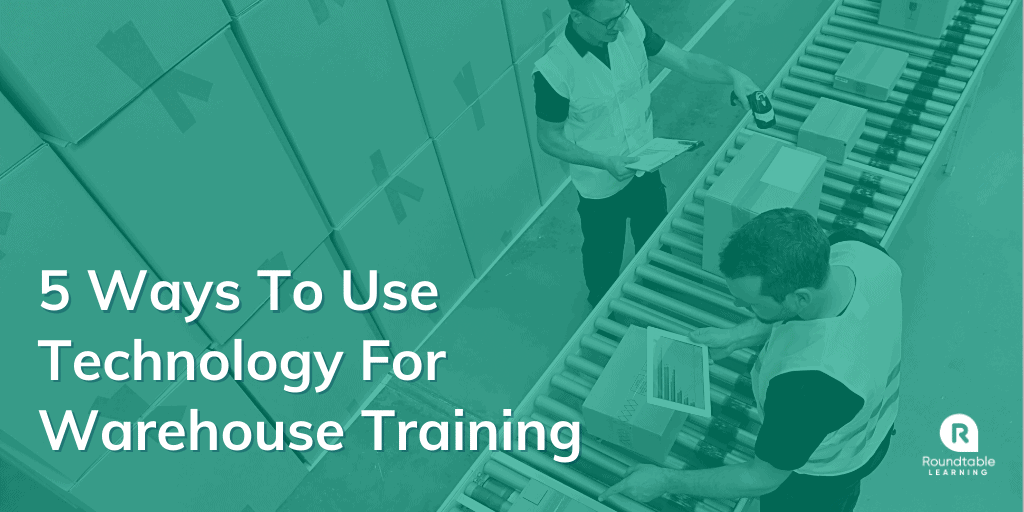 How To Use Technology For Warehouse Training: 5 Examples