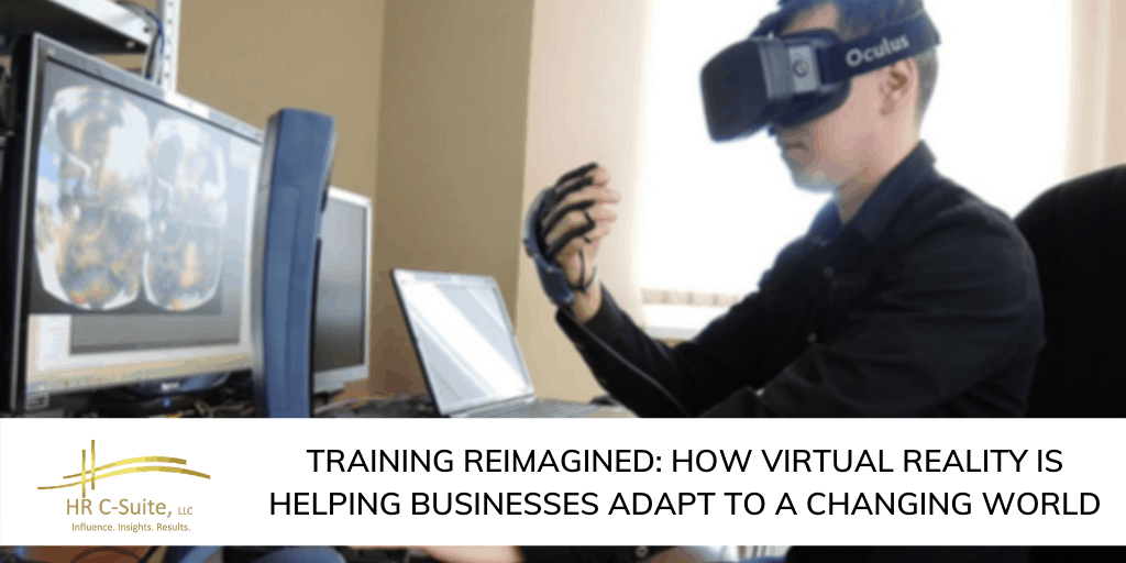 Training Reimagined: How Virtual Reality is Helping Businesses Adapt to a Changing World