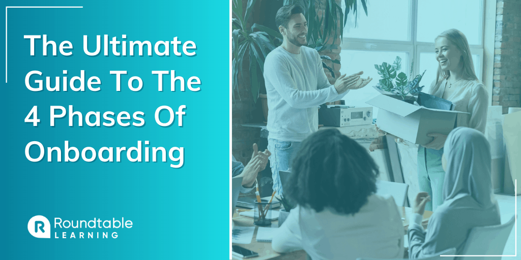 The Ultimate Guide To The 4 Phases Of Onboarding