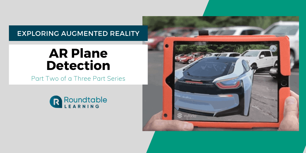 AR Plane Detection And 3 Advantages That Come With Its Use