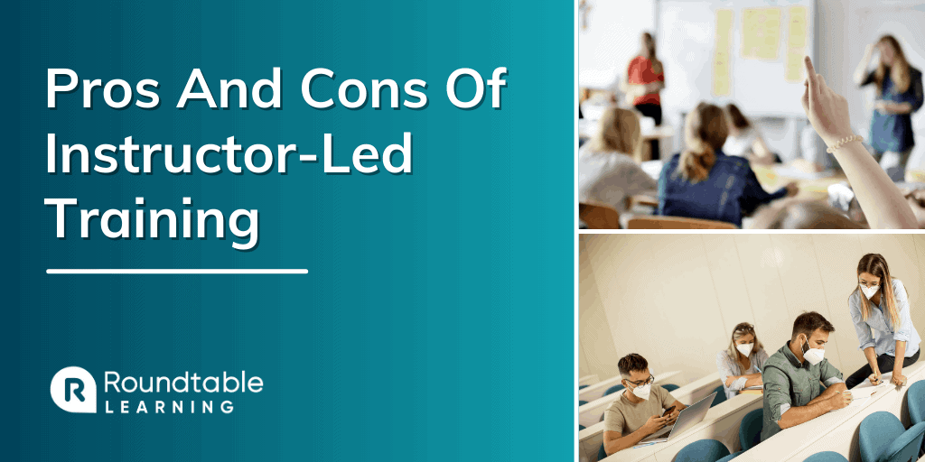 Pros And Cons Of Instructor-Led Training And Solutions To Be Successful