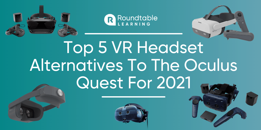 Top 5 VR Headset Alternatives To The Oculus Quest For 2021