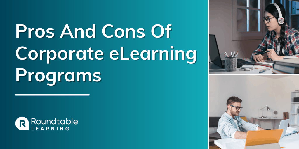 Pros And Cons Of Corporate eLearning