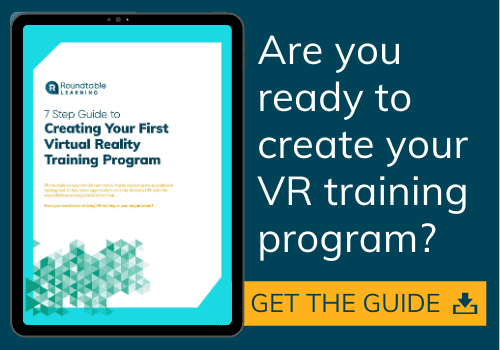 https://roundtablelearning.com/download/7-step-guide-to-creating-your-first-vr-training-program/