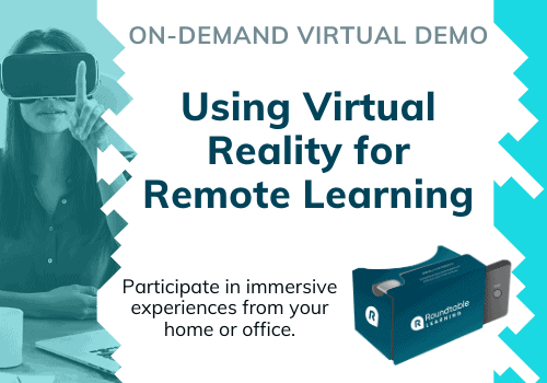 https://roundtablelearning.com/download/virtual-demonstration-ar-and-vr-for-remote-learning/