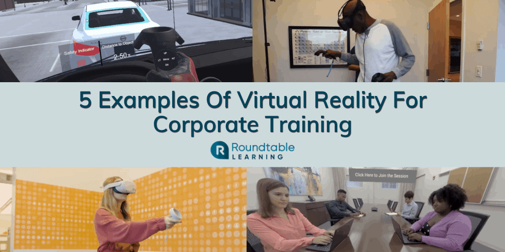 5 Examples Of Virtual Reality For Corporate Training