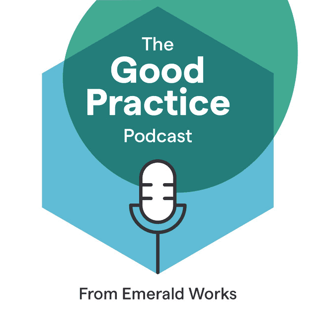 The Good Practice Podcast