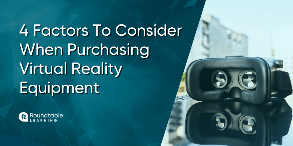 The Top 4 Factors To Consider When Purchasing Virtual Reality Equipment