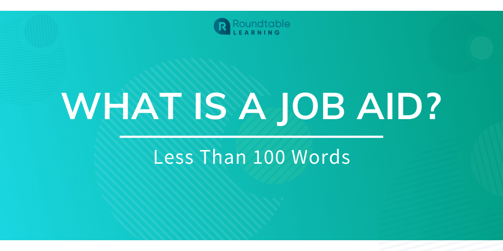 What Is A Job Aid? Less Than 100 Words