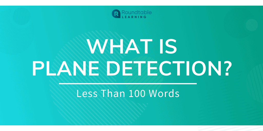 What Is Plane Detection? Less Than 100 Words