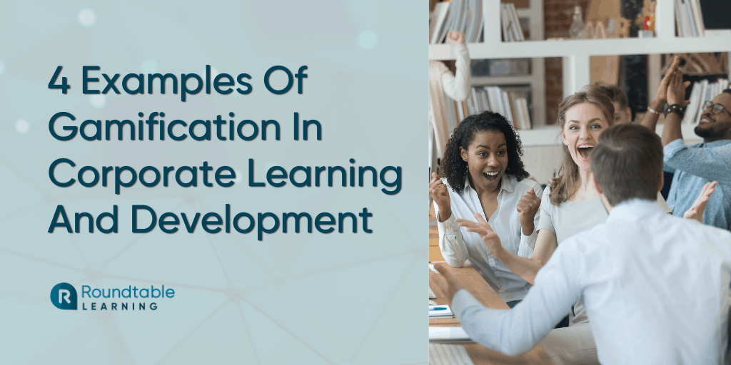 4 Successful Examples Of Gamification In Real-Life Corporate Training
